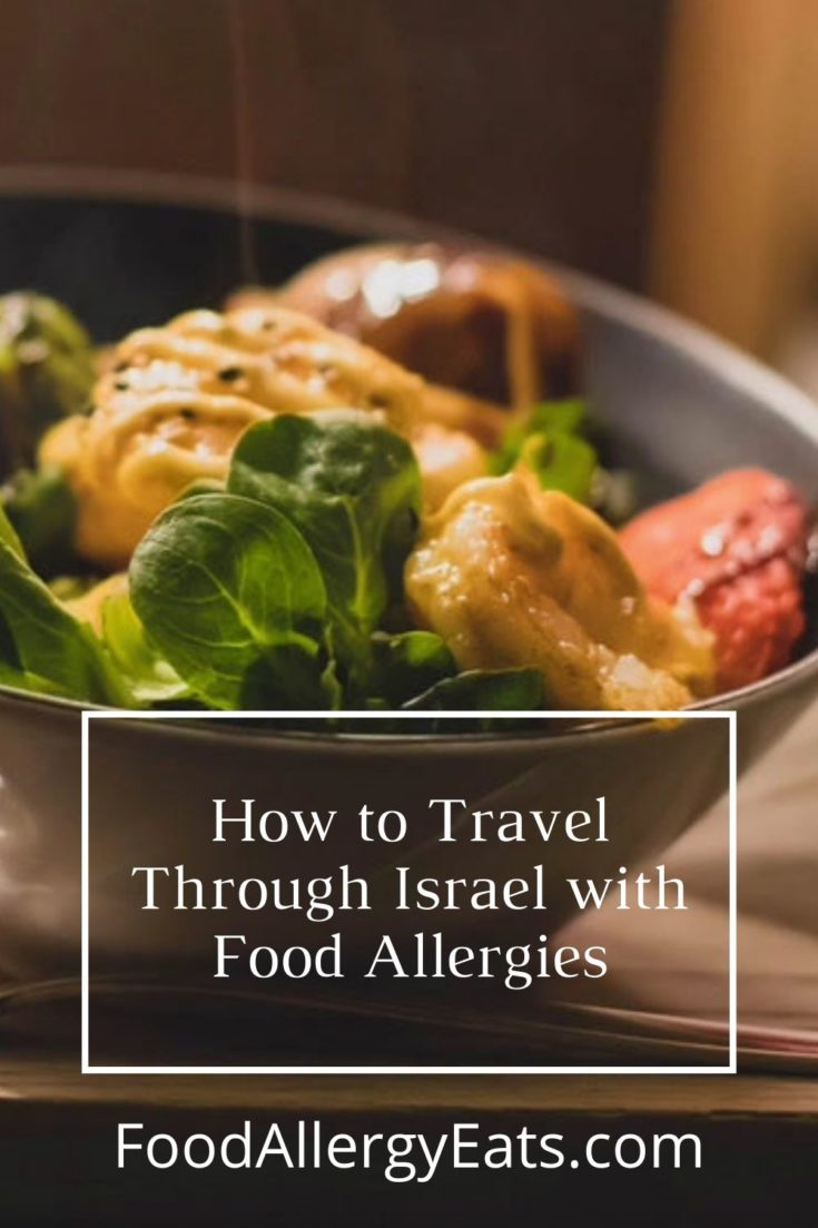 How to Travel Through Israel with Food Allergies